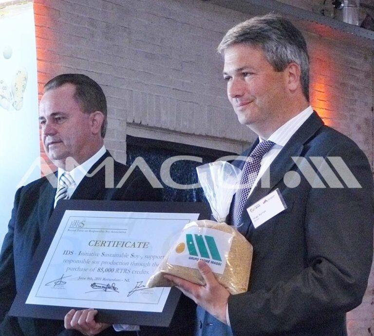 Foi a primeira empresa do mundo a receber a certificação RTRS (Round Table on Responsible Soy) - 2011.
